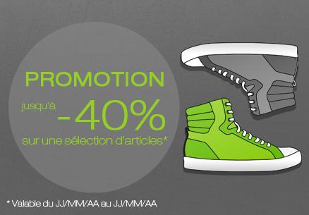 Promotion jusqu'à - 40% sur une sélection d'articles